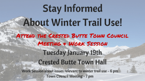stay informed about winter trailhead use in Crested Butte!