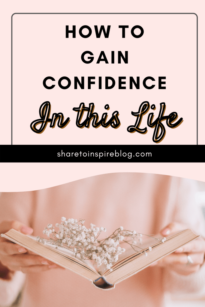 How to gain confidence in this life Pinterest pin