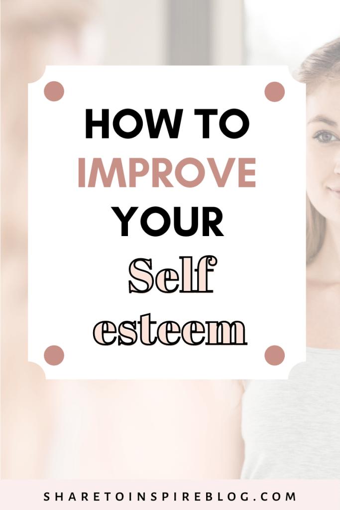 7 ways to improve your self esteem as a woman pinterest pin