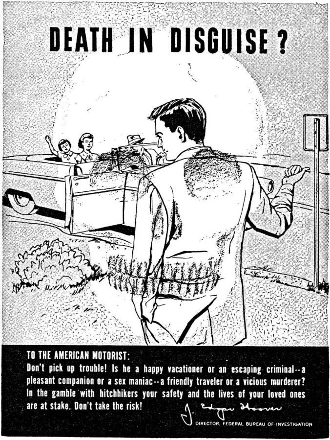 "FBI anti-hitchhiking propaganda (from {link url=""http://utexaspress.tumblr.com/post/77309951143/back-in-the-1950s-the-fbi-disseminated""}University of Texas Press{/link})"