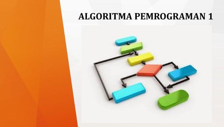 Algoritma Pemrograman 1