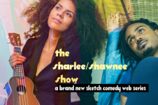 A brand new sketch comedy web series, written and produced by Sharlee Taylor and Shawn Nabors