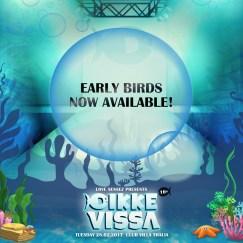DikkeVissa-Early-Bird-Available