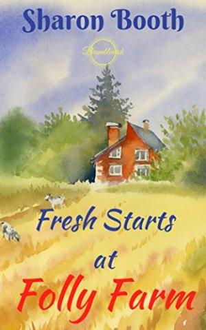 Fresh Starts at Folly Farm