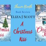 A Christmas Kiss by Eliza J Scott
