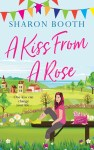 Kearton Bay 2 ~ A Kiss from a Rose