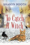 TO CATCH A witch for Jill