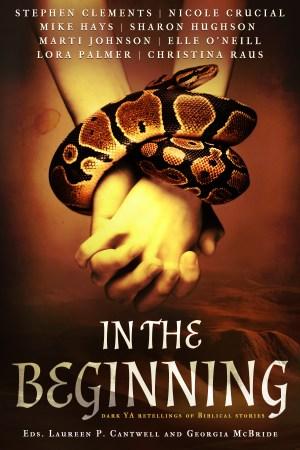 Book Cover: In the Beginning: Dark Retellings of Biblical Tales