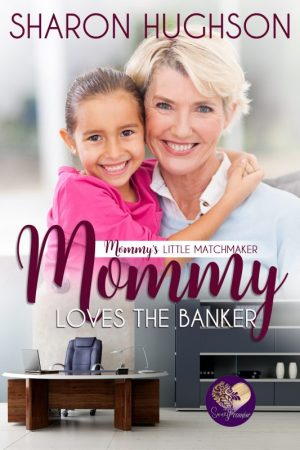 Book Cover: Mommy Loves the Banker