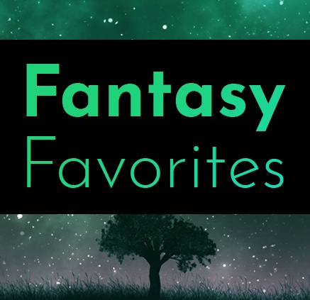 Fantasy Favorites