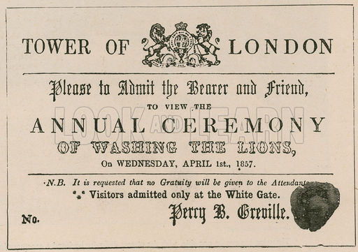 Hoax admission ticket to the ceremony of the washing of the lions at the Tower of London