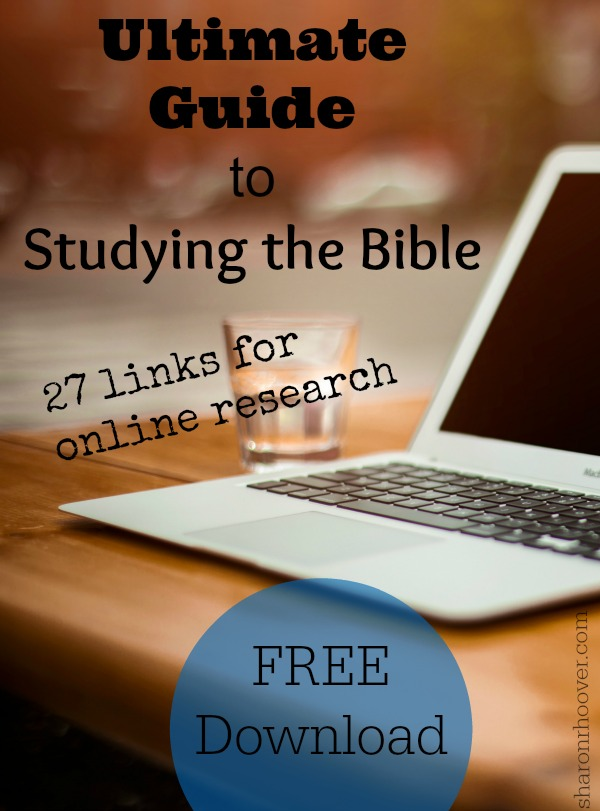 Download the Ultimate Guide to Studying the Bible: 27 Links for Online Resources