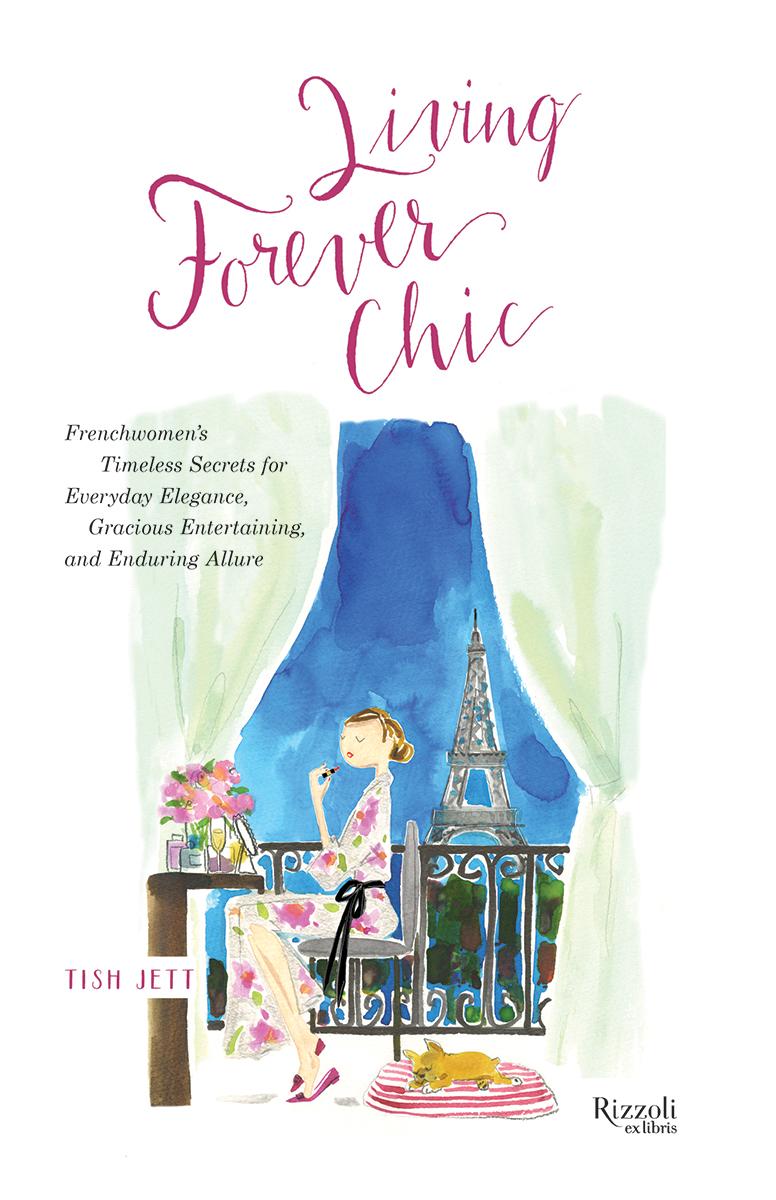 Living Forever Chic by Tish Jett
