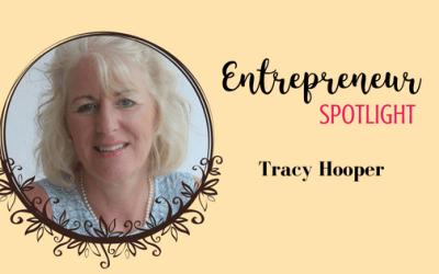 Entrepreneur Spotlight: Tracy Hooper