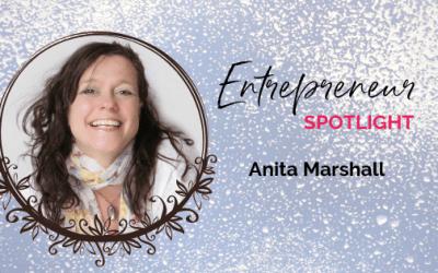 Entrepreneur Spotlight: Anita Marshall