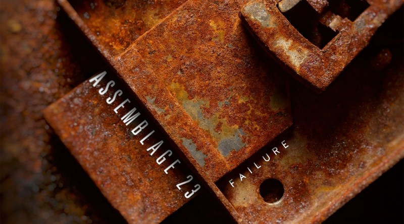 Review: ASSEMBLAGE 23 – Failure – 20th Anniversary Edition
