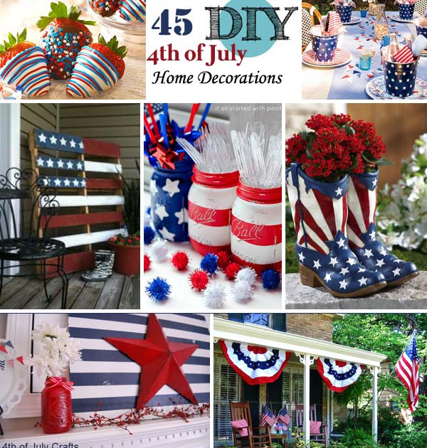 Best 45 Decorations Ideas Bringing The 4Th Of July Spirit Into This Month