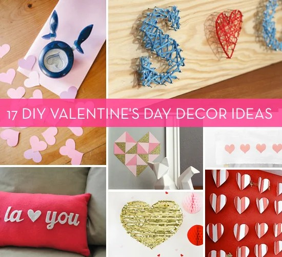 Best Roundup 17 Diy Valentine S Day Decor Ideas Curbly This Month