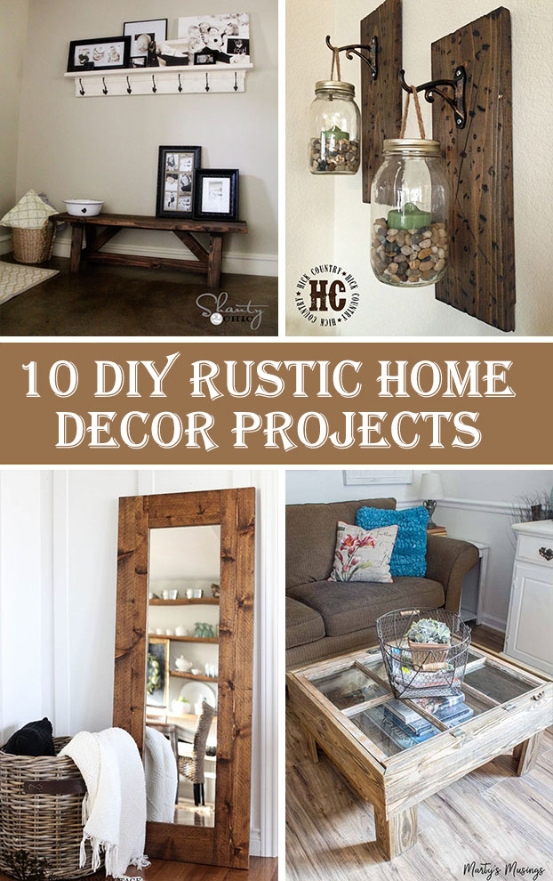 Best 10 Diy Rustic Home Decor Projects – Crafts Diy This Month