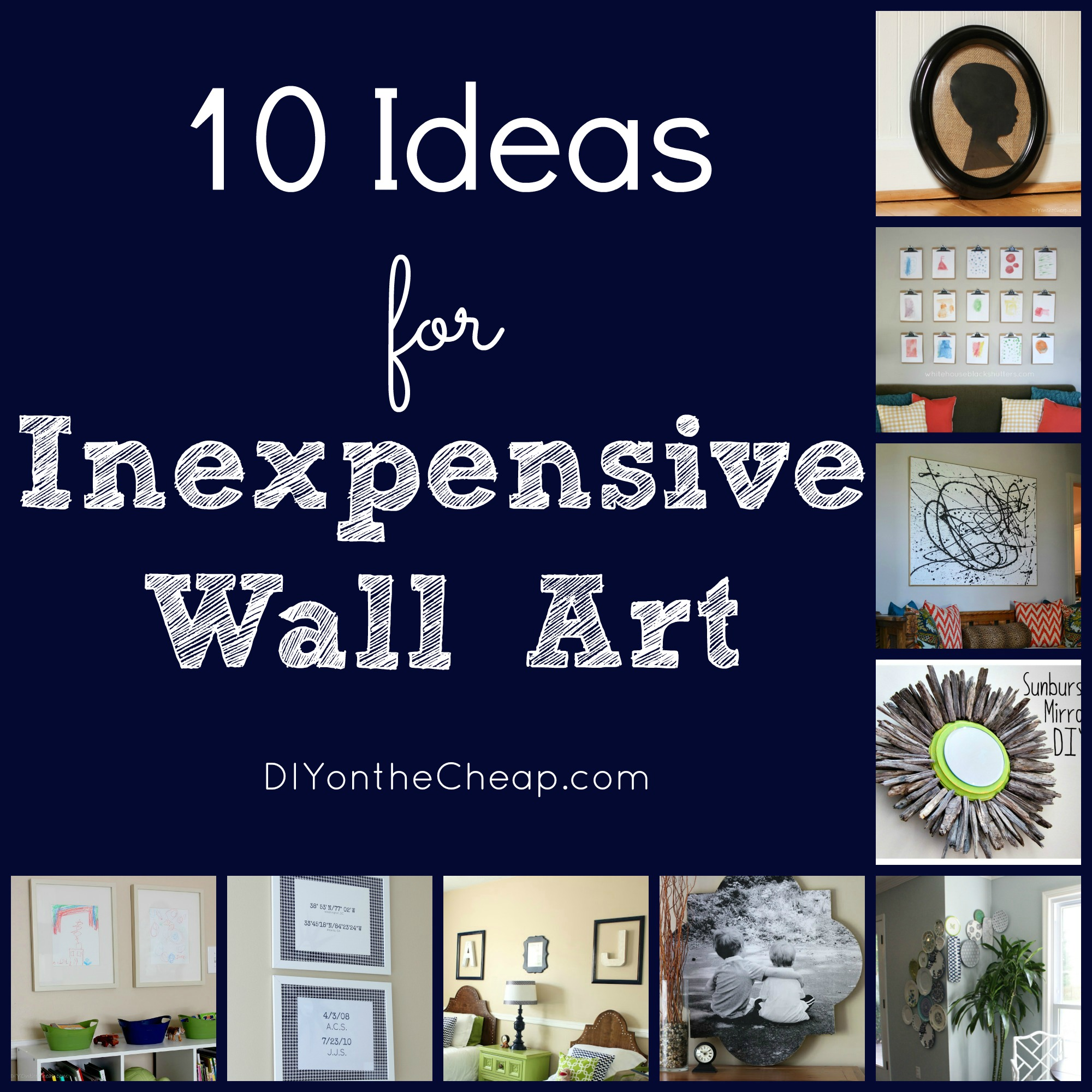 Best 10 Ideas For Inexpensive Wall Art Diy On The Cheap By This Month