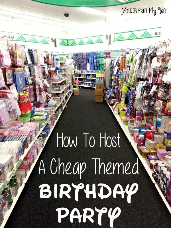Best How To Host A Cheap Themed Birthday Party This Month