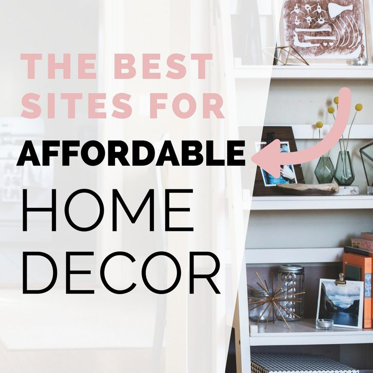 Best The Best Places To Get Affordable Home Decor But First This Month