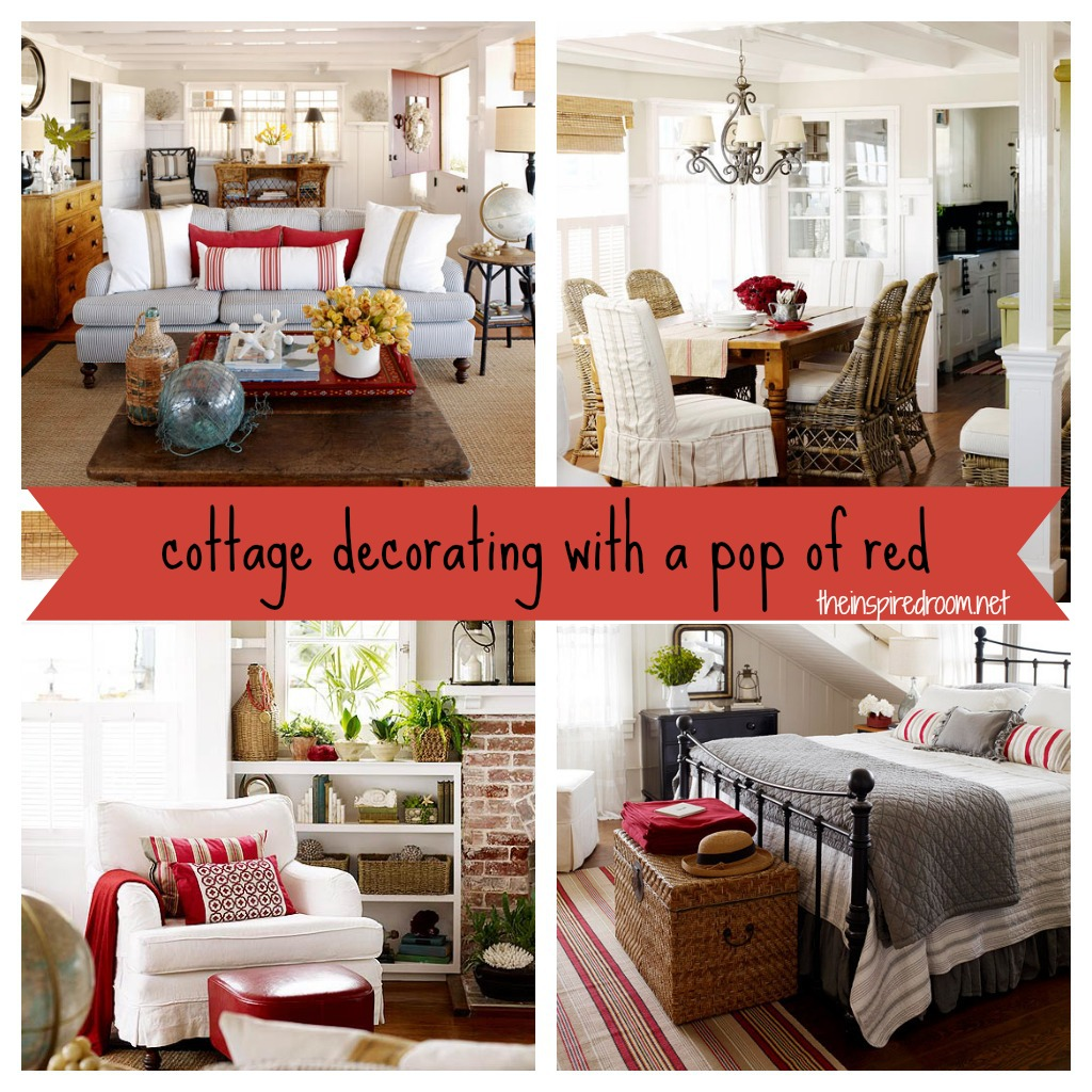 Best Decorating With A Pop Of Red Cottage The Inspired Room This Month