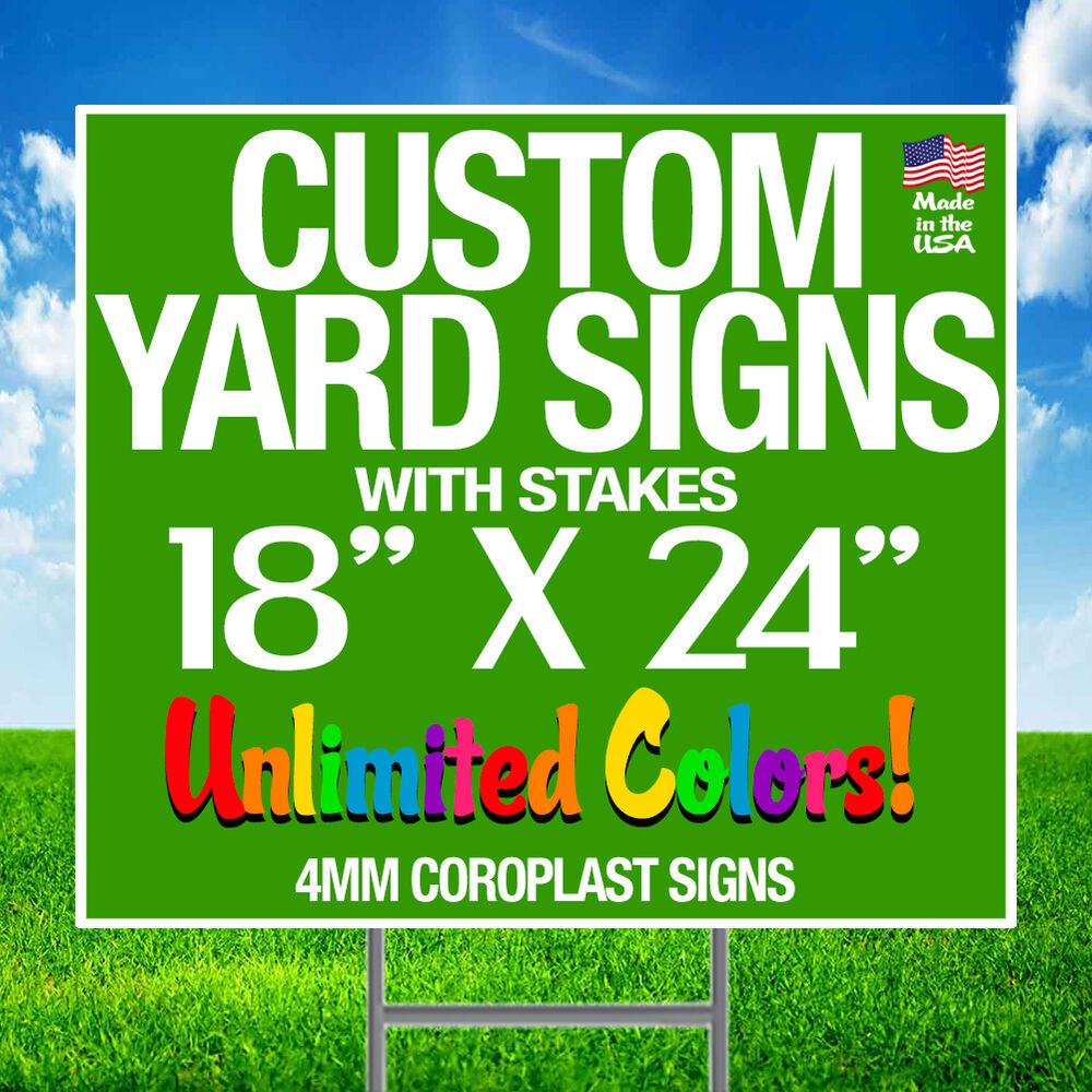 Best 10 18X24 Full Color Yard Signs Custom 2 Sided Stakes Ebay This Month