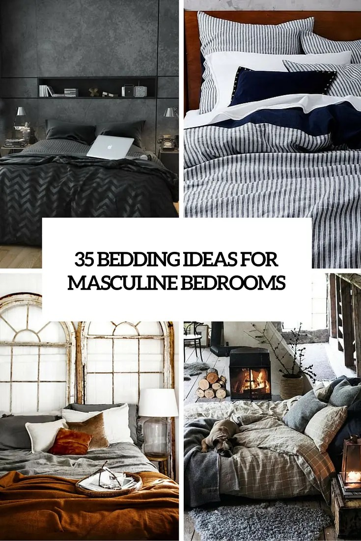 Best 35 Awesome Bedding Ideas For Masculine Bedrooms Digsdigs This Month