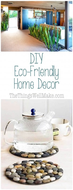 Best Diy Eco Friendly Home Decor Oh The Things We Ll Make This Month