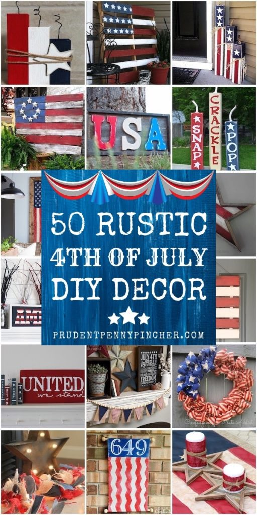 Best 100 Cheap And Easy Diy 4Th Of July Decorations Prudent This Month