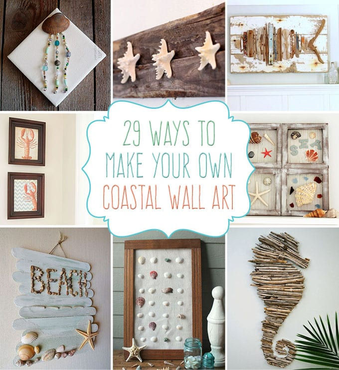 Best 29 Beach Crafts Coastal Diy Wall Art This Month