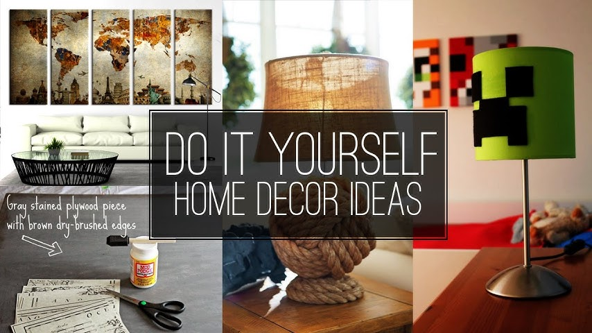 Best 6 Do It Yourself Home Décor Ideas House Home This Month