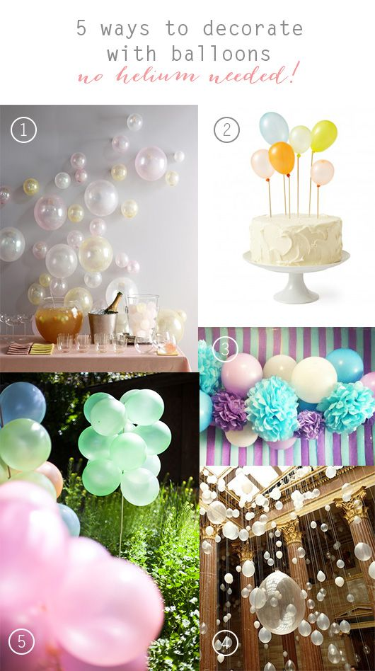 Best 5 Ways To Decorate With Balloons Without Helium This Month