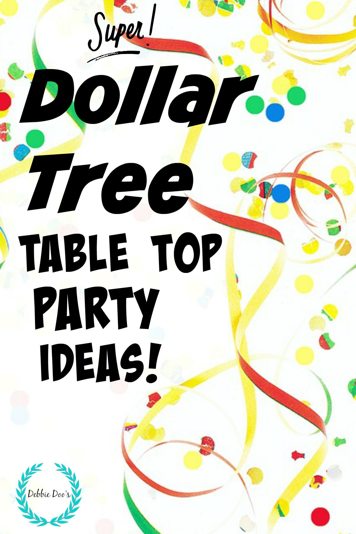 Best Dollar Tree Table Top Party Ideas Bloggers Best Diy This Month