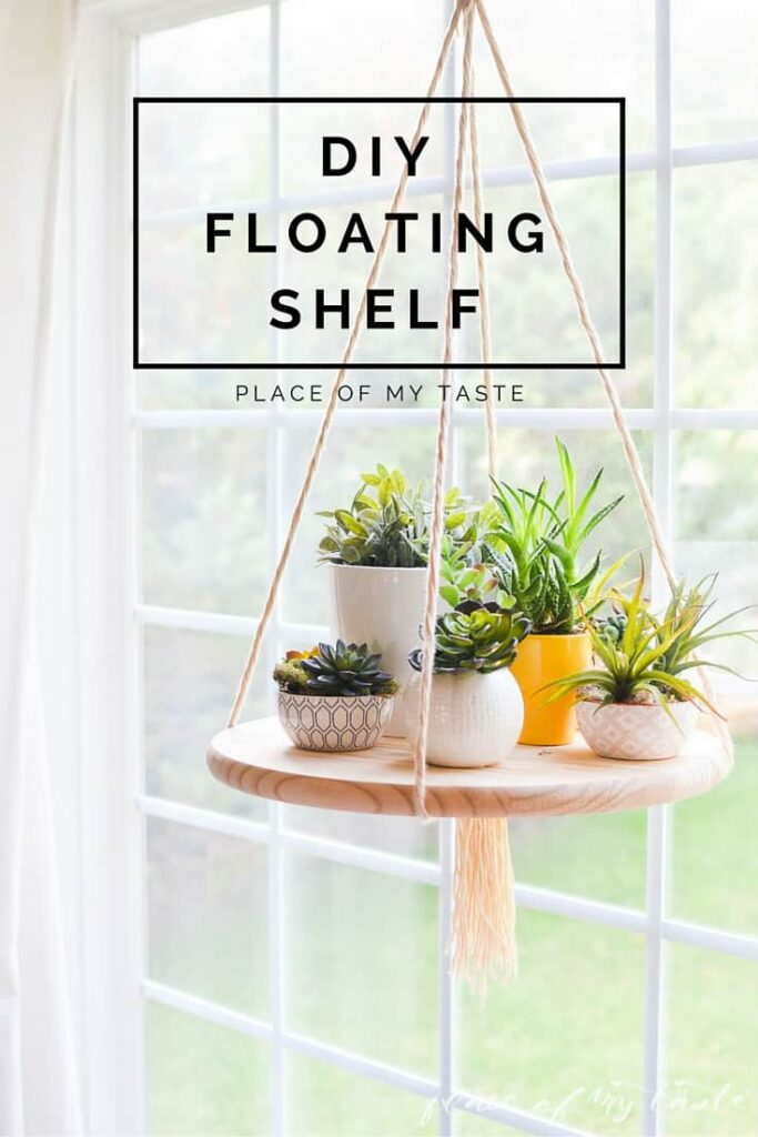 Best Diy Floating Shelf To Display Your Plants Or Other Decor Items This Month