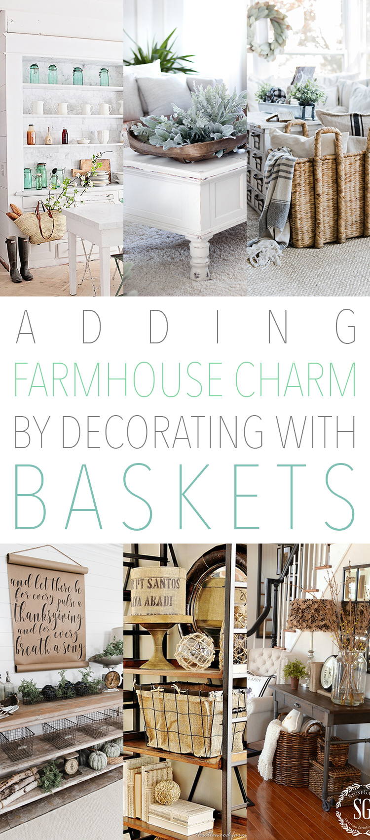 Best Adding Farmhouse Charm By Decorating With Baskets The This Month