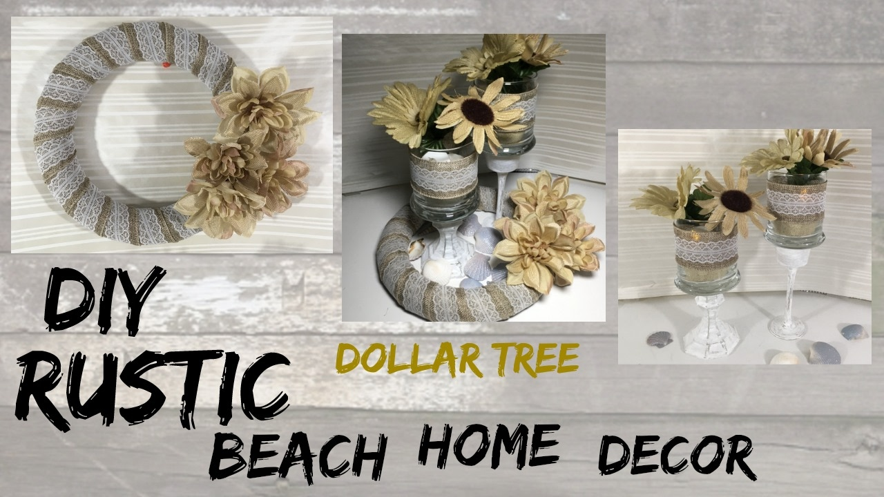Best Diy Rustic Beach Dollar Tree Home Decor Youtube This Month