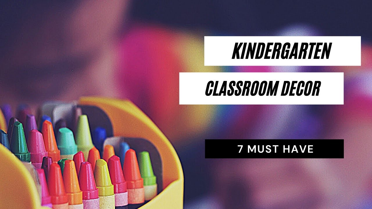 Best 45 Awesome Classroom Decoration Ideas For Kindergarten This Month