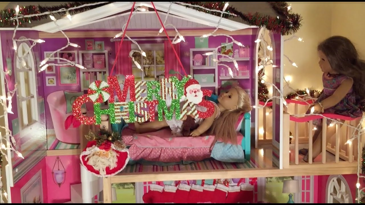 Best Decorating American Girl Doll House For Christmas Youtube This Month