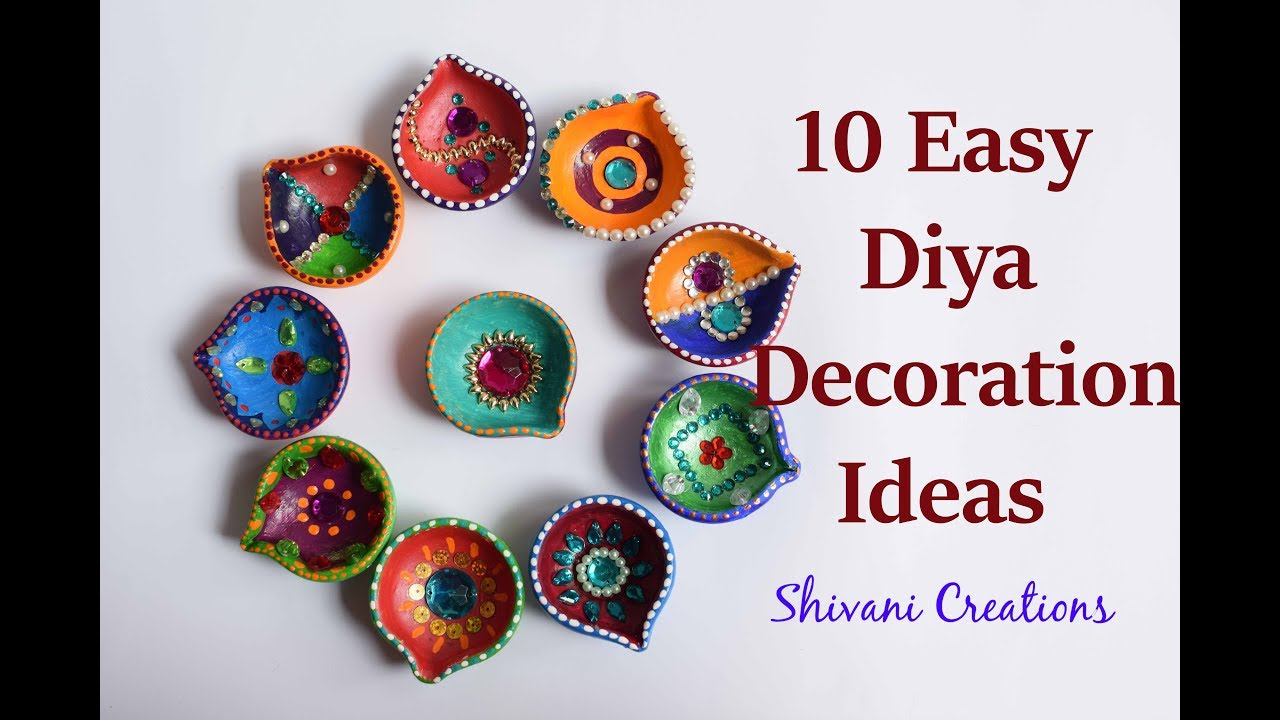 Best 10 Easy Diya Decoration Ideas How To Decorate Diya For This Month