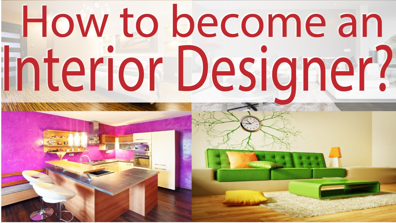 Best How To Become An Interior Designer Youtube This Month