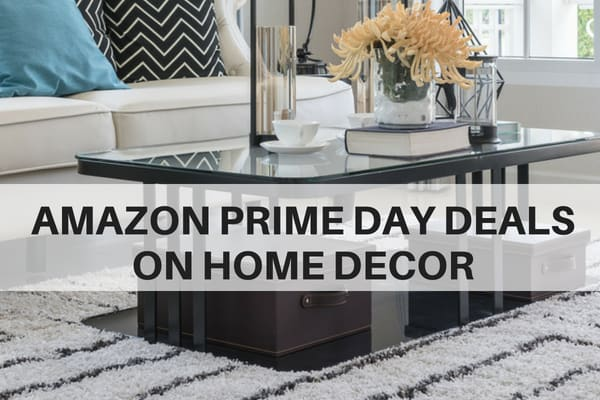 Best Amazon Prime Day Deals On Home Decor 2019 The Flooring This Month