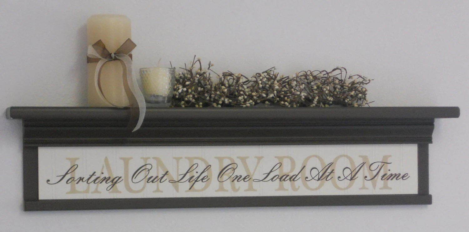 Best Laundry Room Wall Decor Art Shelf 30 Chocolate Brown This Month