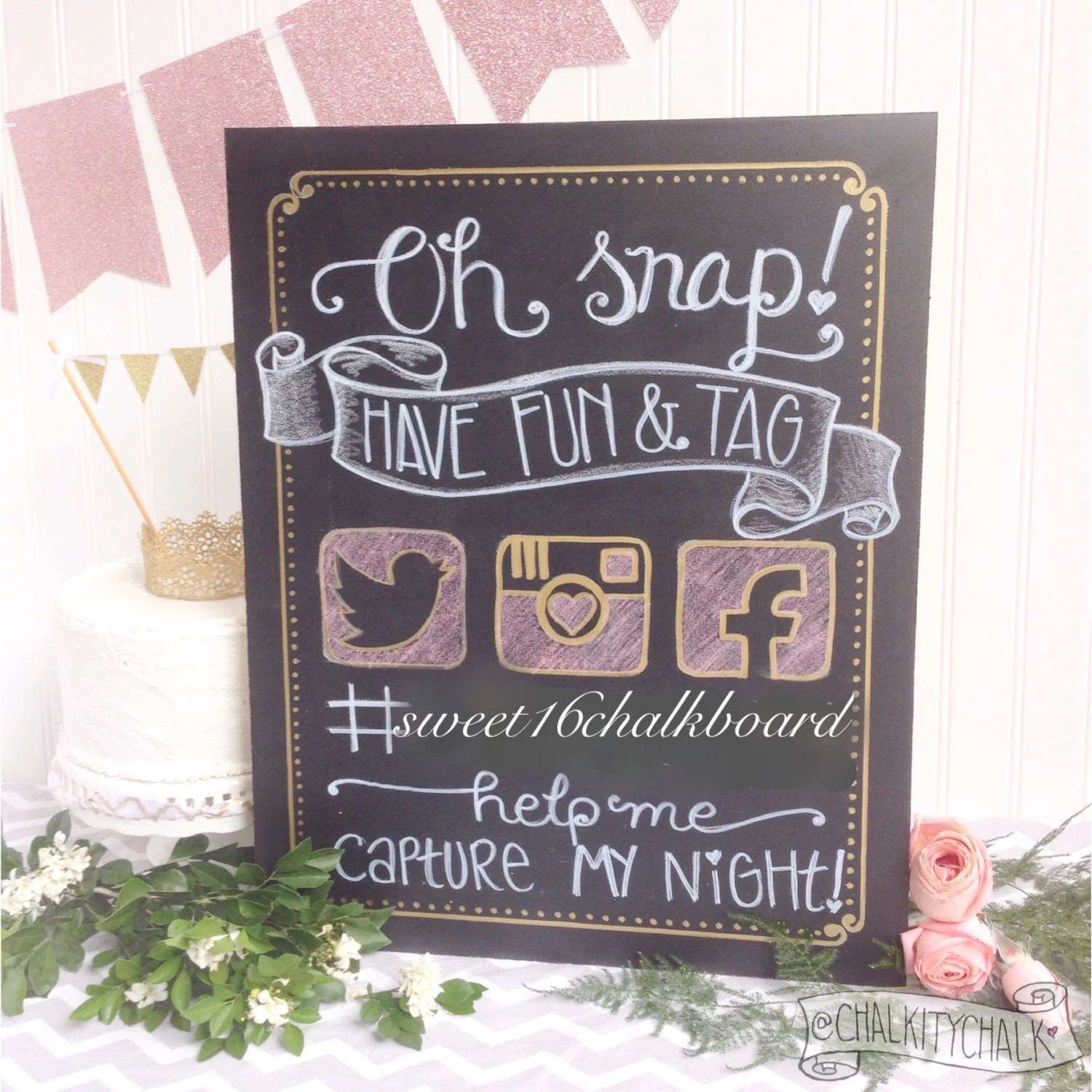Best Oh Snap Hashtag Your Day Hand Lettered Sweet 16 Chalkboard This Month