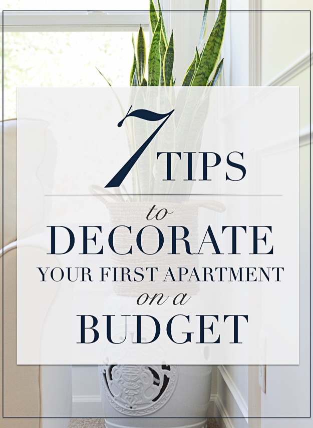 Best Seven Ways To Decorate Your First Apartment On A Budget This Month