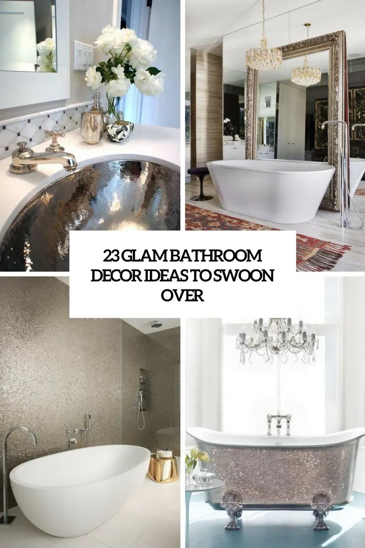 Best 23 Glam Bathroom Decor Ideas To Swoon Over Digsdigs This Month