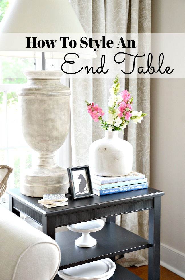 Best How To Style An End Table Like A Pro Stonegable This Month
