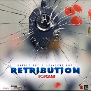 Popcaan Retribution Prod. By Unruly Ent Mp3 Download