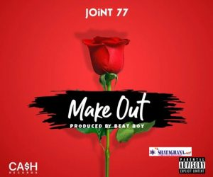 Joint 77 – Make Out (Prod. By Cash Records)